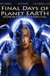 Постер Последние дни на планете Земля