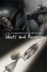 Постер Идиоты и ангелы