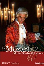 Моцарт — я составил бы славу Мюнхена / Mozart — Ich hätte München Ehre gemacht