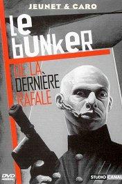 Бункер последнего выстрела / Le bunker de la derniere rafale