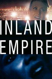 Внутренняя империя / Inland Empire