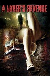 Мститель / A Lover's Revenge
