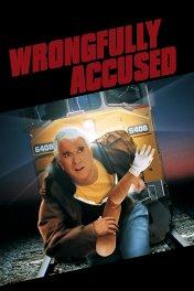 Без вины виноватый / Wrongfully Accused