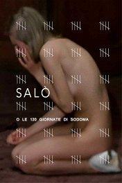 Сало, или 120 дней Содома / Salò o le 120 giornate di Sodoma