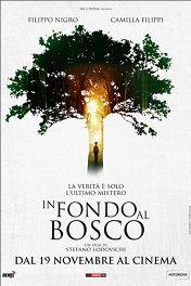 В глубине леса / In fondo al bosco