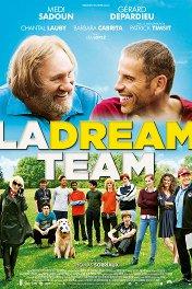 Команда мечты / La Dream Team