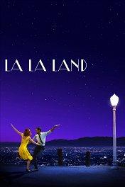 Ла-Ла Ленд / La La Land
