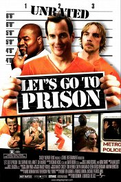 В тюрьму! / Let's Go to Prison
