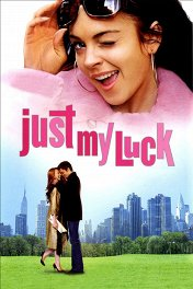 Поцелуй на удачу / Just My Luck