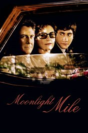 Миля лунного света / Moonlight Mile