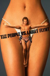 Народ против Ларри Флинта / The People vs. Larry Flynt