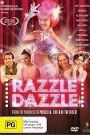 Шик, блеск, красота / Razzle Dazzle: A Journey Into Dance