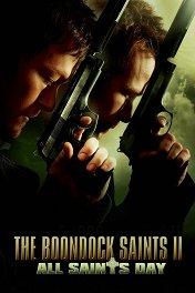 Святые из Бундока-2: День Всех Святых / The Boondock Saints II: All Saints Day
