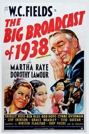 Большое радиовещание в 1938 году / The Big Broadcast of 1938