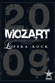 Моцарт. Рок-опера / Mozart L'Opéra Rock