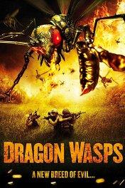 Огнедышащие осы / Dragon Wasps