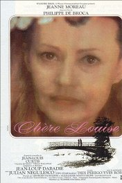Дорогая Луиза / Chere Louise