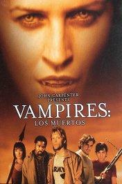 Вампиры-2: Мертвецы / Vampires: Los Muertos