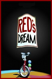 Звезда цирка / Red's Dream