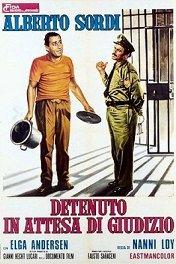Задержанный в ожидании суда / Detenuto in attesa di giudizio