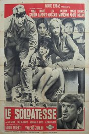 Они шли за солдатами / Le soldatesse