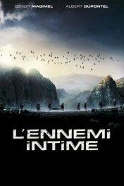 Близкие враги / L'ennemi intime