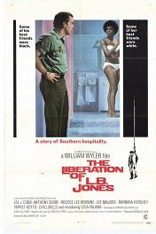 Освобождение Лорда Байрона Джонса / The Liberation of L.B. Jones