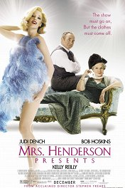 Миссис Хендерсон представляет / Mrs. Henderson Presents