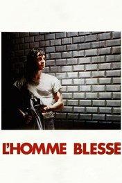 Раненый человек / L'Homme blesse