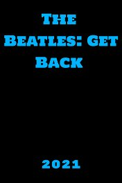 The Beatles: Документальный фильм / The Beatles: Get back