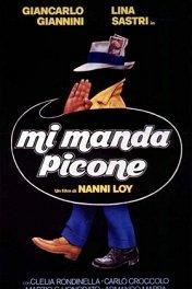 Меня послал Пиконе / Mi manda Picone