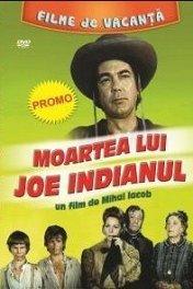 Смерть индейца Джо / Moartea lui Joe Indianul