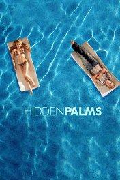 Палм Спрингс / Hidden Palms