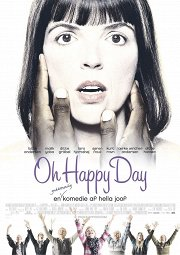 Постер О, счастливый день!