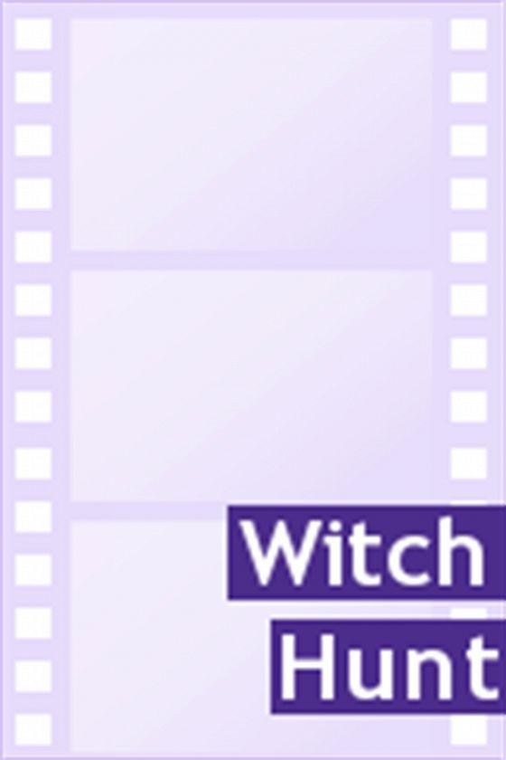 Охота на ведьм (Witch Hunt)