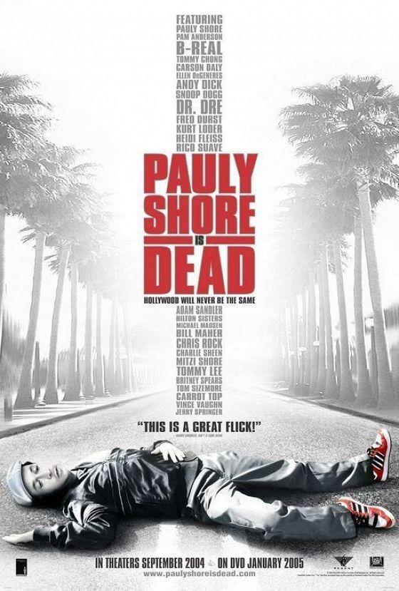 Я умер, или Что обо мне скажут (Pauly Shore Is Dead)