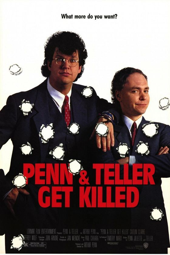 Пенн и Теллер убиты (Penn & Teller Get Killed)