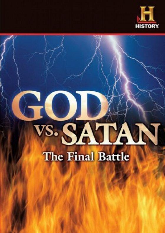 Бог против сатаны: Последняя битва (God v. Satan: The Final Battle)