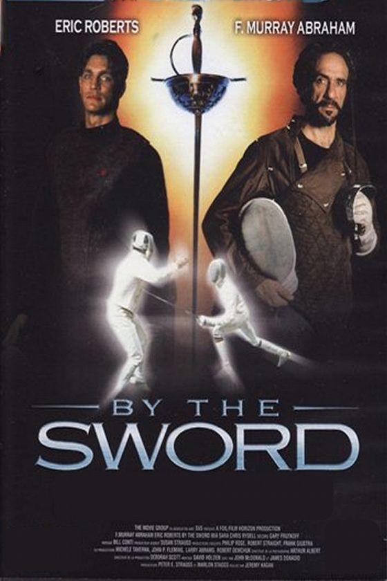 Сила оружия (By the Sword)