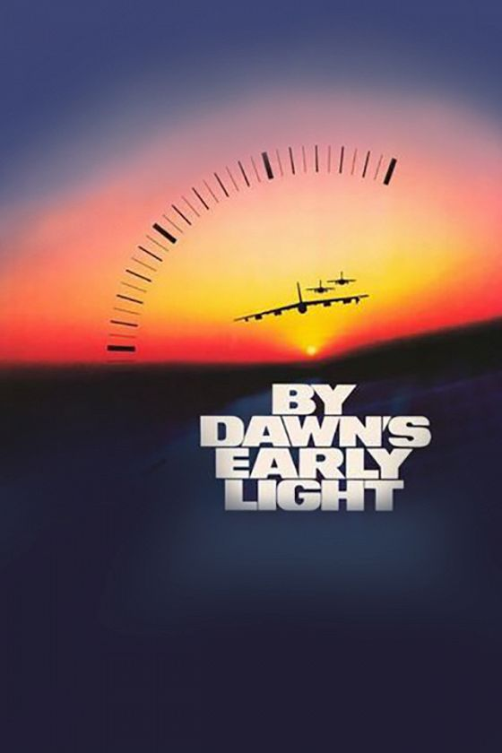 Ядерный рассвет (By Dawn's Early Light)