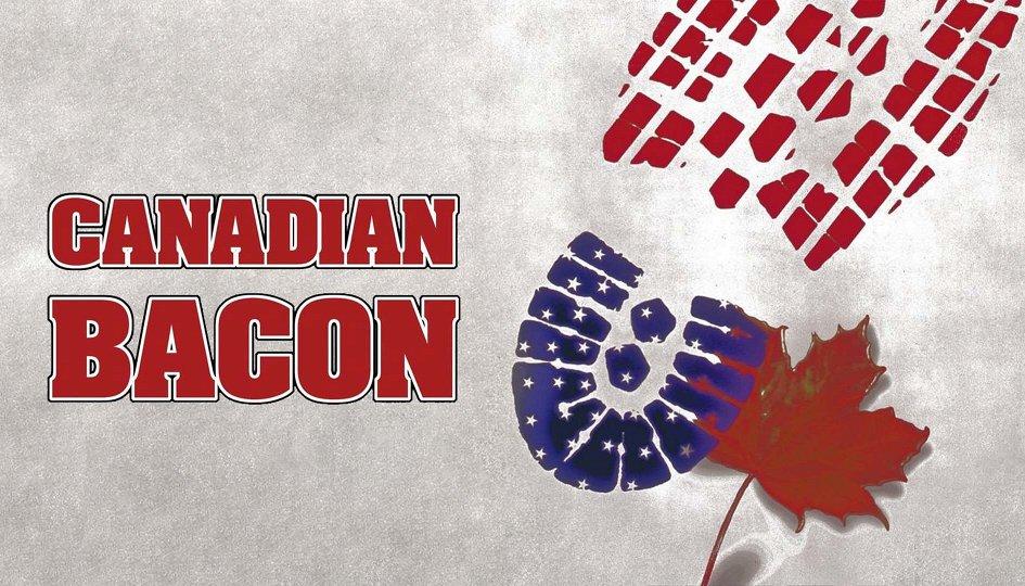 Кино: «Канадский бекон»