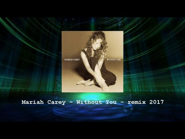 Mariah Carey Without You - MP3 Download