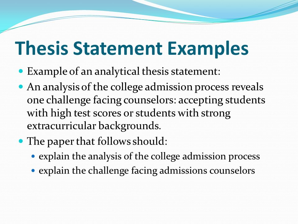 Write my examples of strong thesis statement