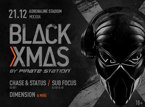 «Black X-Mas by Pirate Station»: Chase & Status